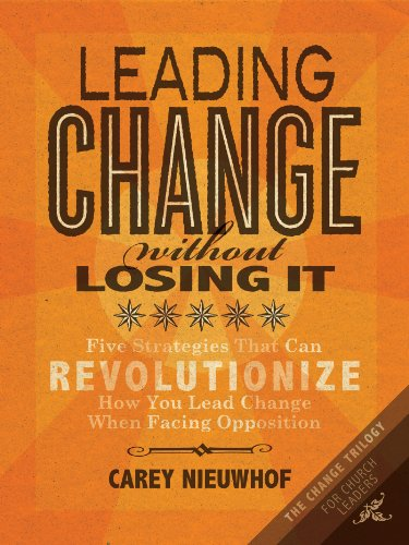 Leading Change Without Losing It Book Cover for church leadership books