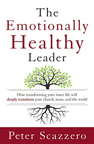 The Emotionally Healthy Leader Book Cover for church leadership books